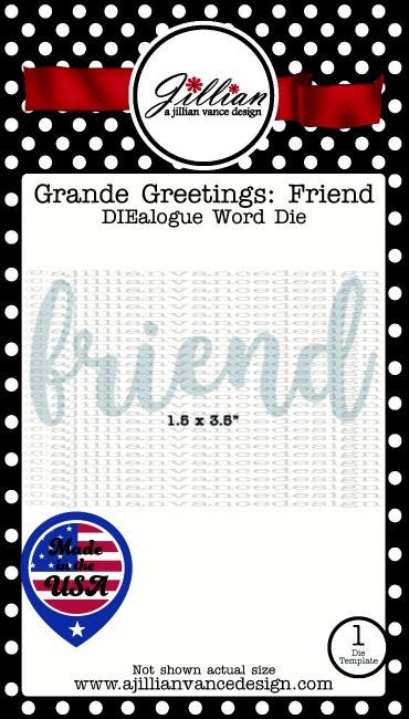 Grande Greetings Friend Word Die