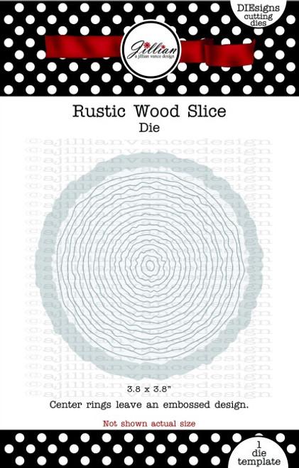 Rustic Wood Slice Die