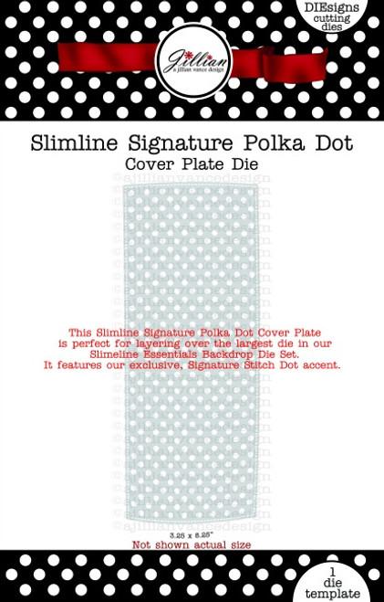 Slimline Signature Polka Dot Cover Plate Die