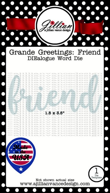 Grande Greetings Friend Word Die