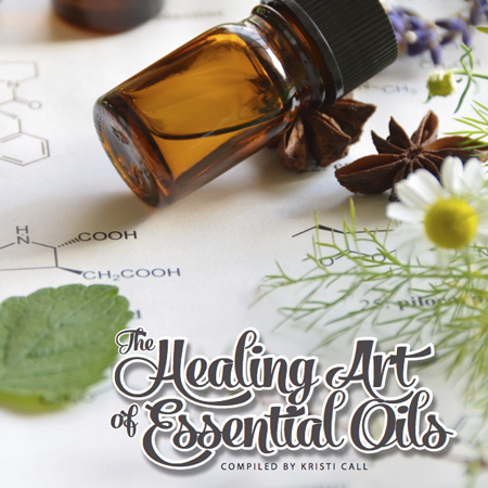The Healing influence of essential oils-EBook