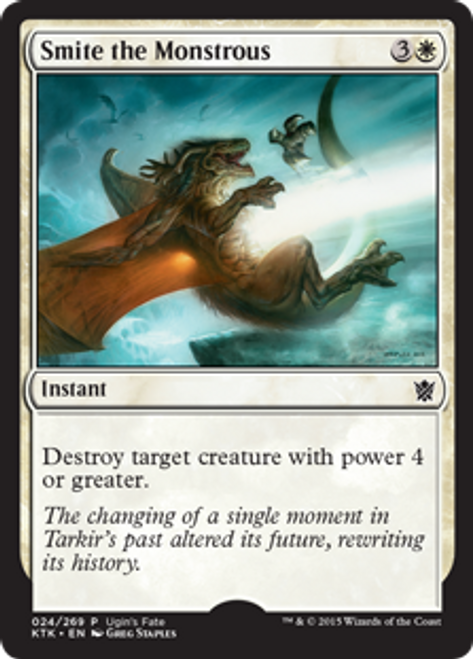 MtG Promo Cards Promo Smite the Monstrous [Ugin's Fate]