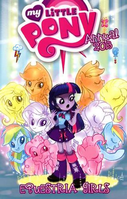 My Little Pony Annual 2013 Equestria Girls Comic Book [Retailer Incentive]
