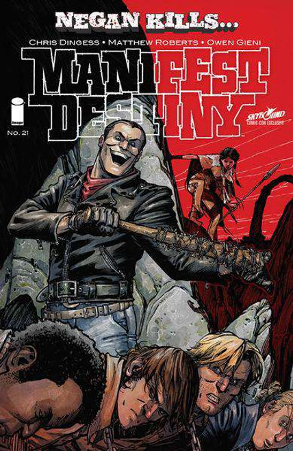 Image Comics Manifest Destiny #21 Skybound Comic-Con Negan Kills... Cover Exclusive Comic Book