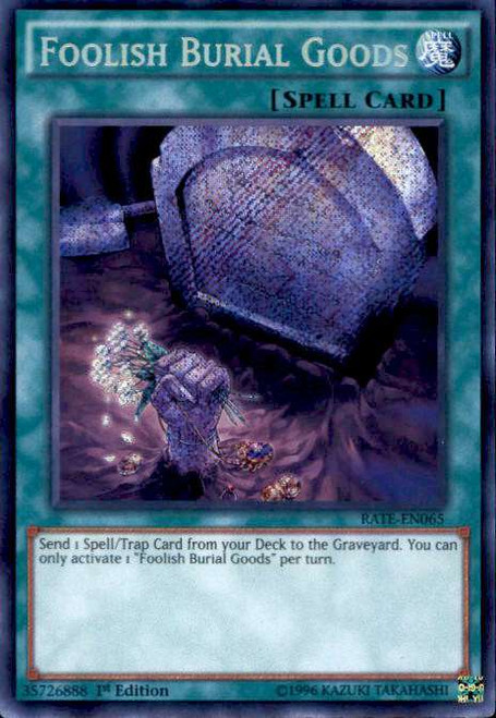YuGiOh Raging Tempest Secret Rare Foolish Burial Goods RATE-EN065