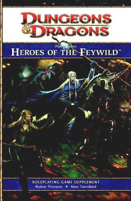 Dungeons & Dragons D&D 4th Edition Players Option Heroes of the Feywild