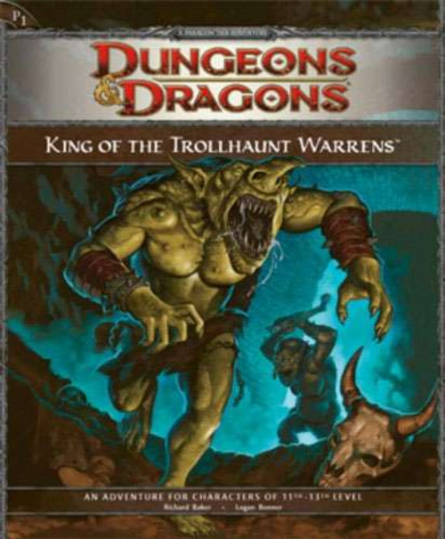 Dungeons & Dragons D&D 4th Edition King of the Trollhaunt Warrens P1