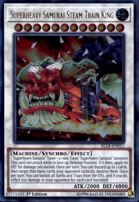 YuGiOh Battles of Legend: Light's Revenge Ultra Rare Superheavy Samurai Steam Train King BLLR-EN011