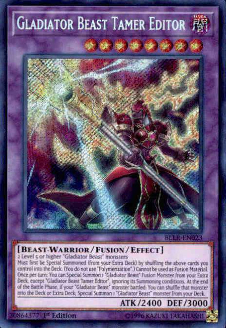 YuGiOh Battles of Legend: Light's Revenge Secret Rare Gladiator Beast Tamer Editor BLLR-EN023