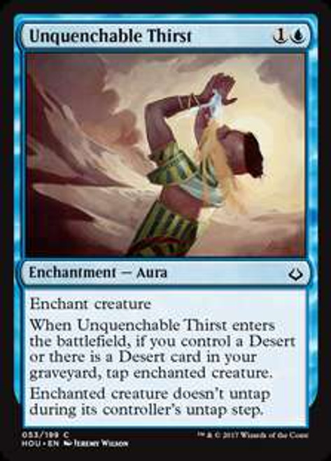 MtG Hour of Devastation Common Unquenchable Thirst #53