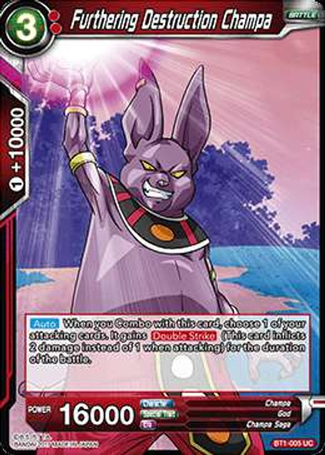 Dragon Ball Super Collectible Card Game Galactic Battle Uncommon Furthering Destruction Champa BT1-005