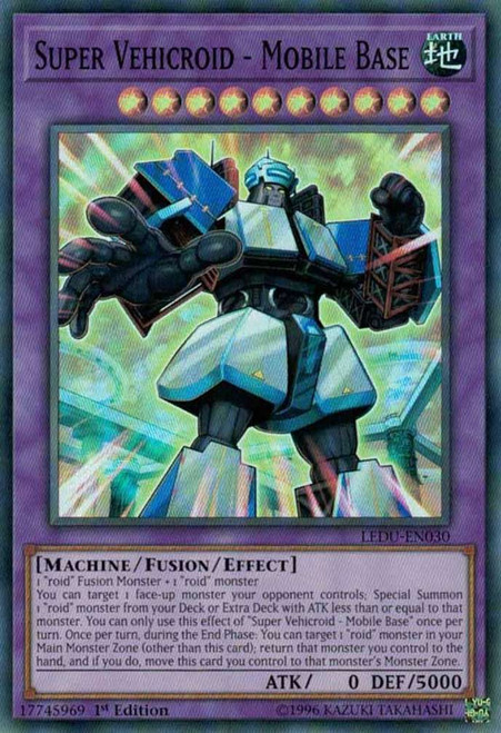 YuGiOh Legendary Duelists Super Rare Super Vehicroid - Mobile Base LEDU-EN030