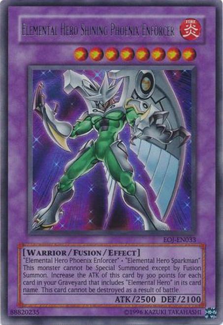 YuGiOh GX Trading Card Game Enemy of Justice Ultra Rare Elemental Hero Shining Phoenix Enforcer EOJ-EN033