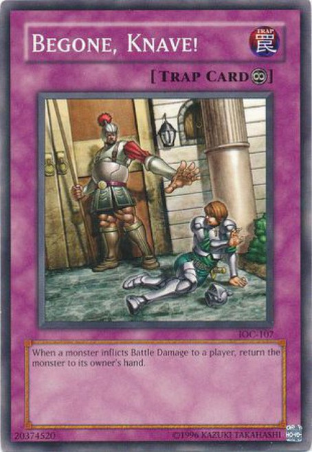 YuGiOh Invasion of Chaos Common Begone, Knave! IOC-107