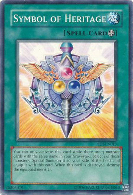 YuGiOh GX Trading Card Game Shadow of Infinity Common Symbol of Heritage SOI-EN043