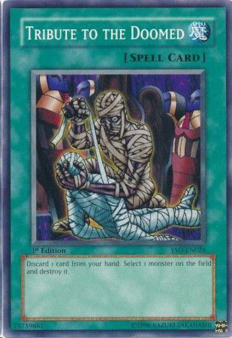 YuGiOh GX Trading Card Game 2006 Starter Deck Common Tribute to the Doomed YSD-EN026