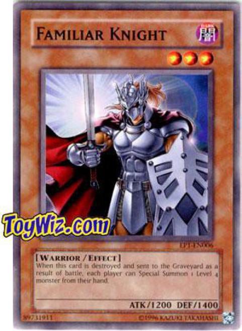 YuGiOh Movie Exclusive Common Familiar Knight Exclusive EP1-EN006