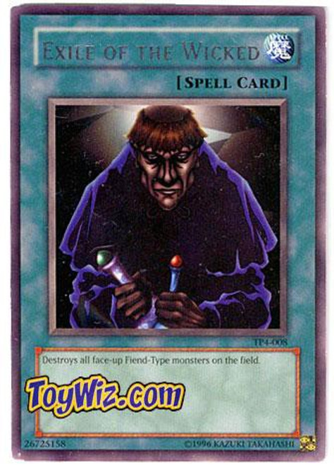 YuGiOh Tournament Pack 4 Rare Exile of the Wicked TP4-008