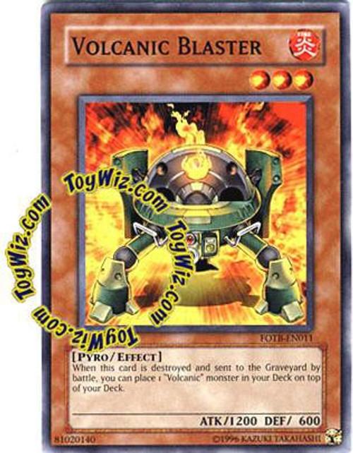 YuGiOh GX Trading Card Game Force of the Breaker Common Volcanic Blaster FOTB-EN011