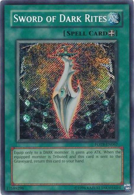 YuGiOh GX Trading Card Game Force of the Breaker Secret Rare Sword of Dark Rites FOTB-EN067