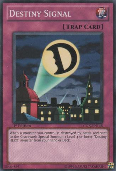 YuGiOh GX Trading Card Game Legendary Collection 2 Common Destiny Signal LCGX-EN148