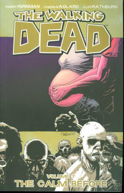 Image Comics The Walking Dead Volume 7 Trade Paperback [The Calm Before]
