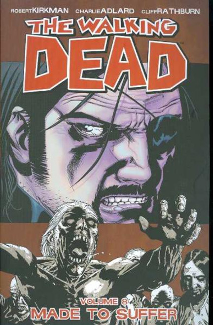 Image Comics The Walking Dead Volume 8 Trade Paperback [Made to Suffer]