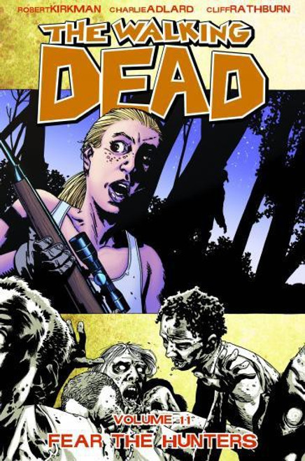 Image Comics The Walking Dead Volume 11 Trade Paperback [Fear the Hunters]