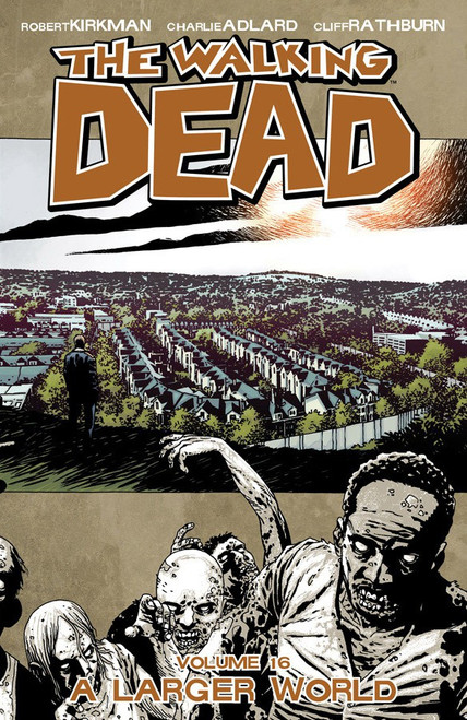 Image Comics The Walking Dead Volume 16 Trade Paperback [A Larger World]