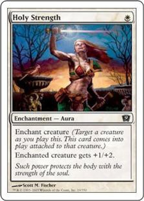 MtG 9th Edition Common Holy Strength #19