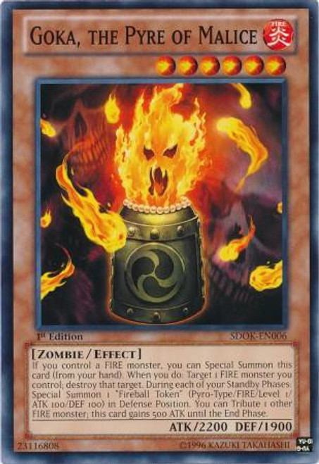 YuGiOh Structure Deck: Onslaught of the Fire Kings Common Goka, the Pyre of Malice SDOK-EN006
