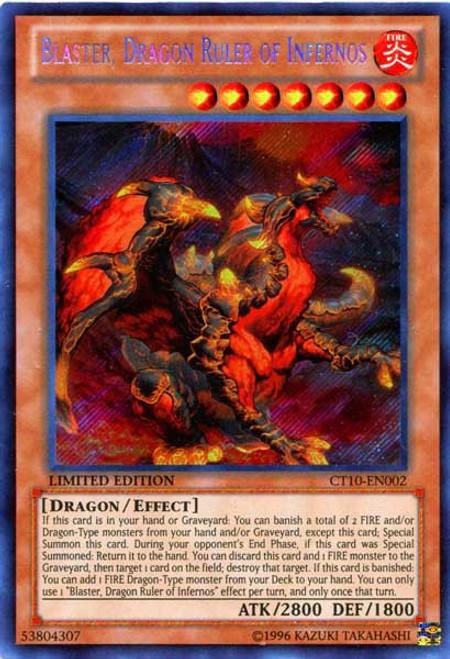 YuGiOh Holiday Tin Promo Secret Rare Blaster, Dragon Ruler of Infernos CT10-EN002