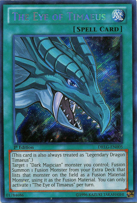 YuGiOh Dragons of Legend Secret Rare The Eye of Timaeus DRLG-EN005