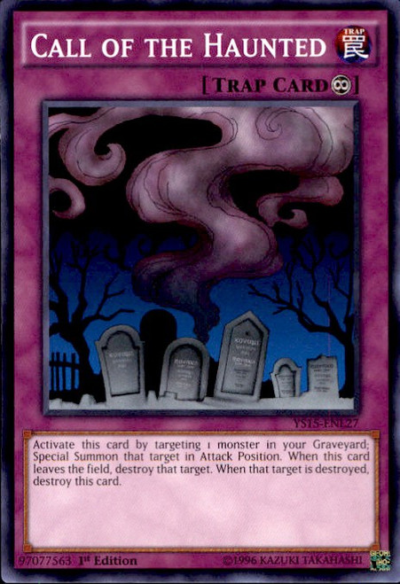 YuGiOh 2015 Starter Deck Dark Legion Common Call of the Haunted YS15-ENL27