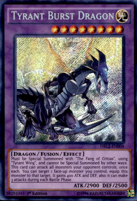 YuGiOh Dragons of Legend 2 Secret Rare Tyrant Burst Dragon DRL2-EN004