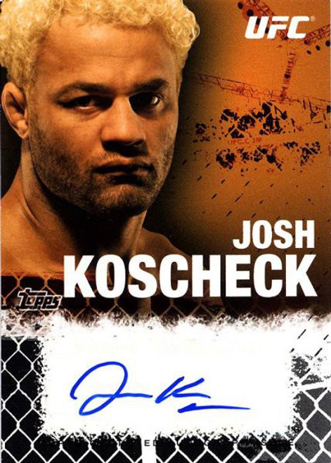 Topps UFC 2010 Championship Josh Koscheck Autograph Fighters & Personalities Autograph Card FA-JK