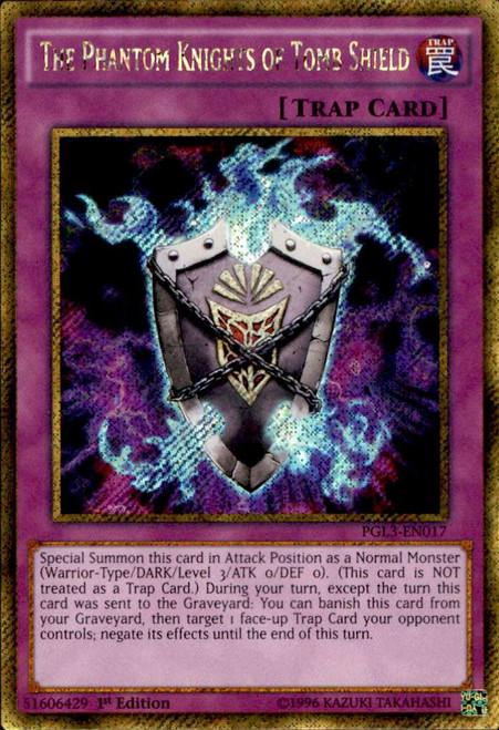 YuGiOh Premium Gold: Infinite Gold Gold Secret Rare The Phantom Knights of Tomb Shield PGL3-EN017
