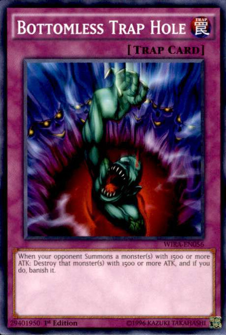 YuGiOh Wing Raiders Common Bottomless Trap Hole WIRA-EN056