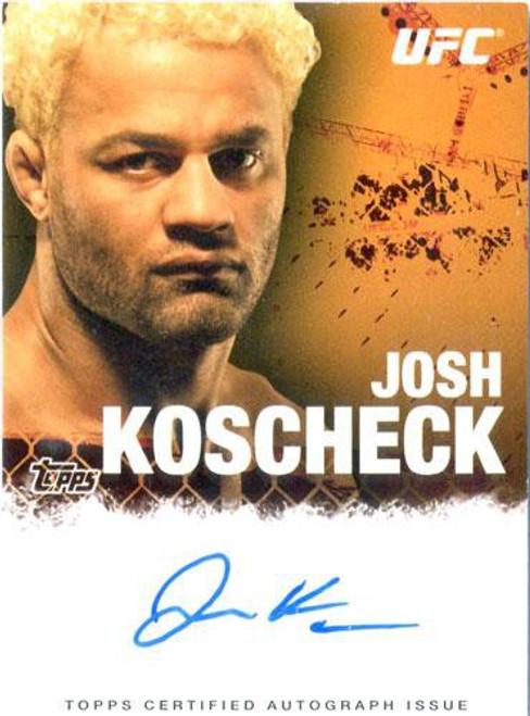 Topps UFC 2010 Championship Josh Koschek Autograph Card FA-JK