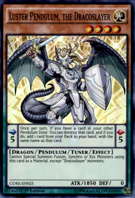 YuGiOh Clash of Rebellions Super Rare Luster Pendulum, the Dracoslayer CORE-EN025