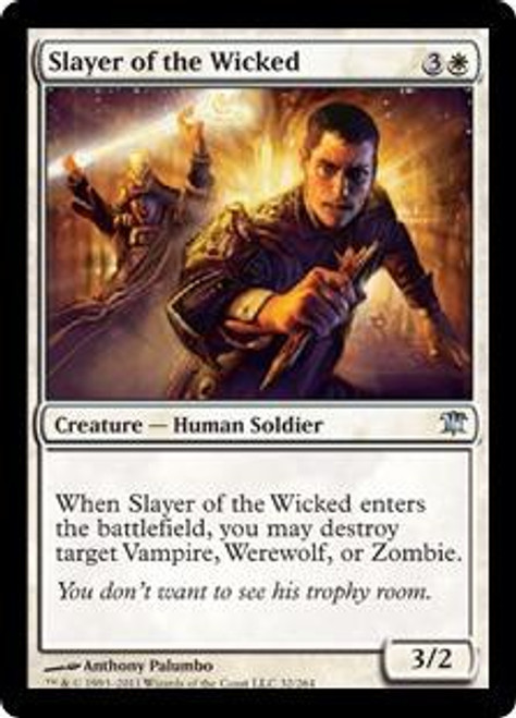 MtG Innistrad Uncommon Slayer of the Wicked #32
