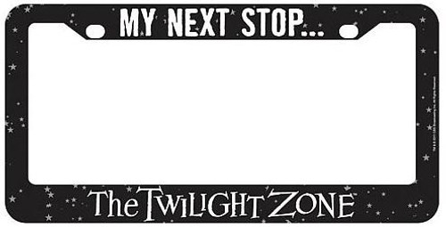 My Next Stop... The Twilight Zone License Plate Frame