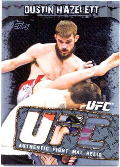 Topps UFC Round 3 Fight Mat Relic Dustin Hazelett FMR-DH