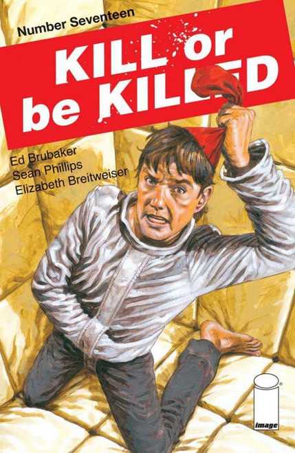 Image Comics Kill or be Killed #17 Comic Book