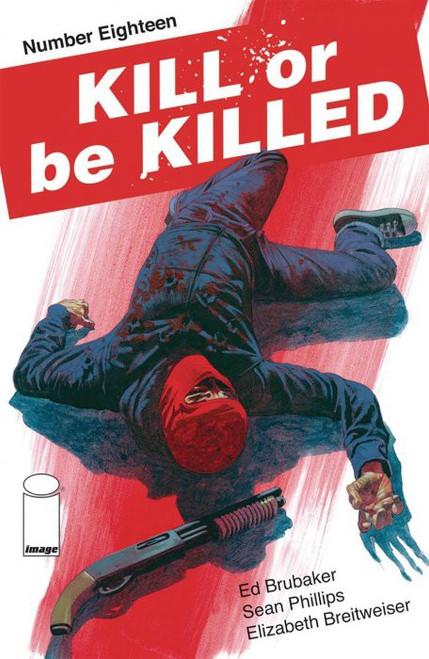 Image Comics Kill or be Killed #18 Comic Book