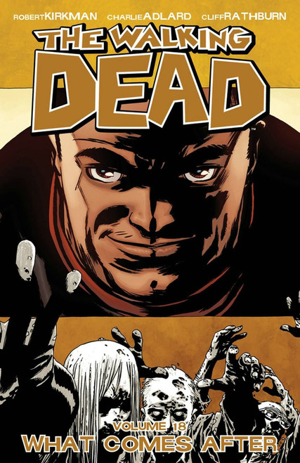 Image Comics The Walking Dead Volume 18 Trade Paperback [What Comes After]