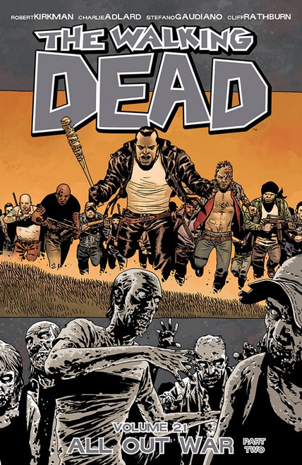 Image Comics The Walking Dead Volume 21 Trade Paperback [All Out War Part Two]