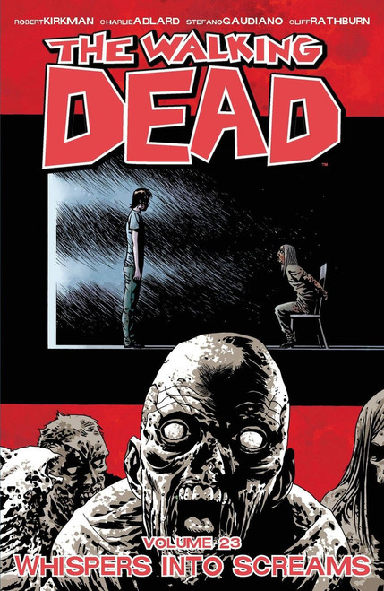 Image Comics The Walking Dead Volume 23 Trade Paperback [Whispers Into Screams]