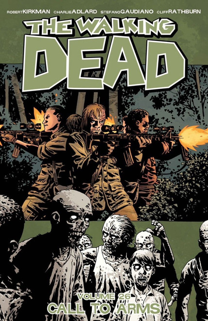 Image Comics The Walking Dead Volume 26 Trade Paperback [Call to Arms]