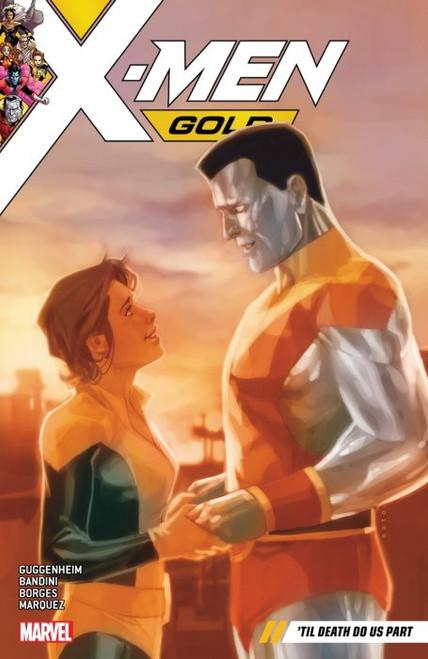 Marvel Comics X-Men Gold Volume 6: 'Til Death Do Us Part Trade Paperback Comic Book